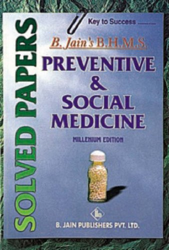 PREVENTIVE & SOCIAL MEDICINE (B. Jain BHMS: Unknown