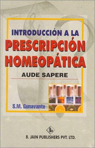 9788180561184: Introduccion a la Prescripcion Homeopatica (Spanish Edition)