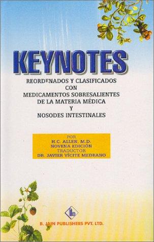 9788180561306: Keynotes: Reordenados Y Clasificados Con Medicamentos Sobresalientes De LA Materia Medica Y Nosodes Instestinales