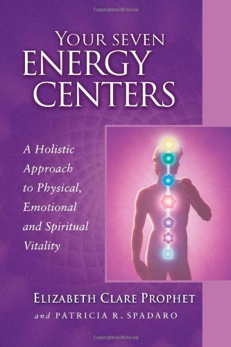 9788180561580: Your Seven Energy Centers: A Holistic Approach to Physical, Emotional and Spiritual Vitality (Pocket Guides to Practical Spirituality)