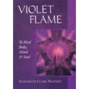 9788180561627: Violet Flame: To Heal Body, Mind and Soul