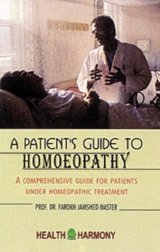 9788180561900: A Patient's Guide to Homoeopathy