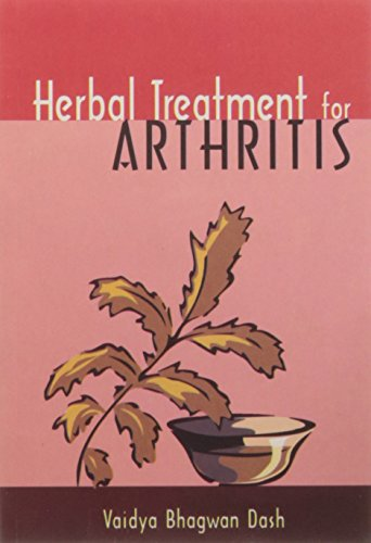 Herbal Treatment for Arthritis: Vaidya Bhagwan Dash