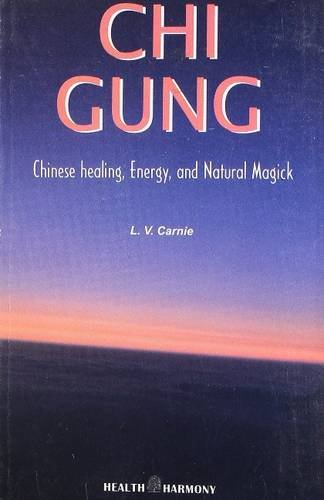 9788180563126: Chi Gung: Chinese Healing, Energy & Natural Magick