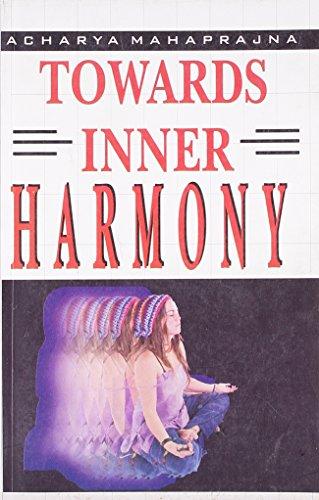 Towards Inner Harmony (Paperback): Acharya Mahaprajna