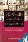 Pioneers of Homoeopathy (Paperback): Mahendra Singh