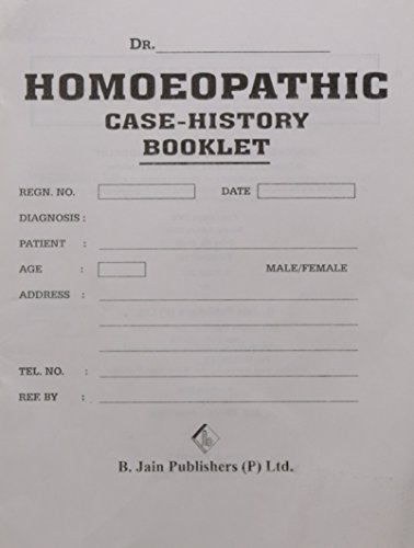 Homoeopathic Case History Booklet: B Jain