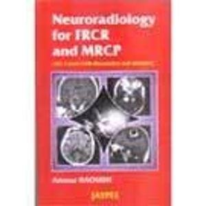 Neuroradiology for FRCR and MRCP: Ammar Haouimi
