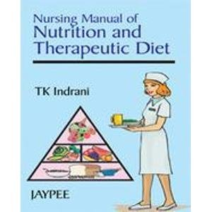 9788180611209: Nursing Manual of Nutrition and Therapeutic Diet