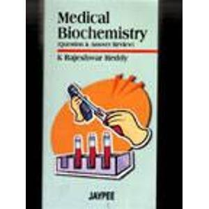 Medical Biochemistry (Questions and Answers Review)