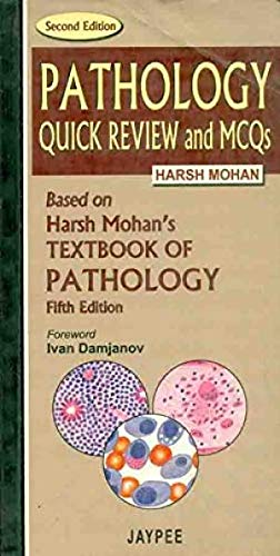 PATHOLOGY: QUICK REVIEW AND MCQS, 2ND EDITION