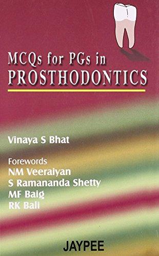 MCQs for PGs in Prosthodontics: Vinaya S Bhat