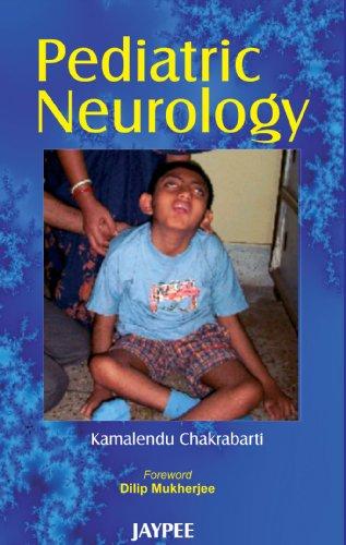 Pediatric Neurology: Kamalendu Chakrabarti