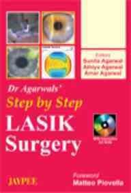Dr Agarwal`s Step by Step LASIK Surgery: Sunita Agarwal, Athiya