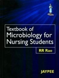 9788180615122: Textbook of Microbiology for Nursing Students