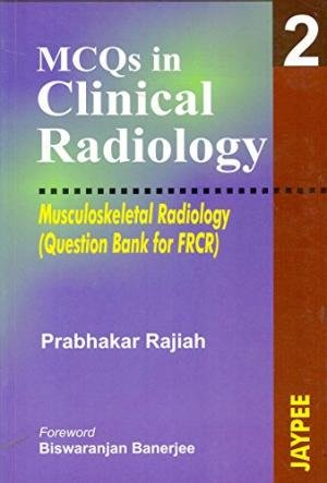 9788180615214: MCQs in Clinical Radiology: Musculoskeletal Radiology v. 2