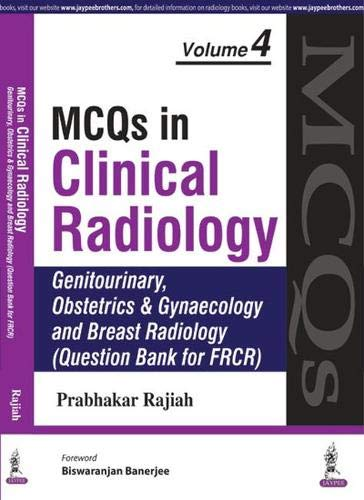 MCQs in Clinical Radiology: Genitourinary Obstetrics and Gynaecology Breast Radiology (Question ...