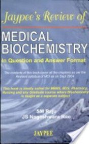 9788180615634: Jaypee's Review of Medical Biochemistry in Questions and Answers Format