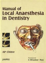 9788180616211: Manual of Local Anaesthesia in Dentistry