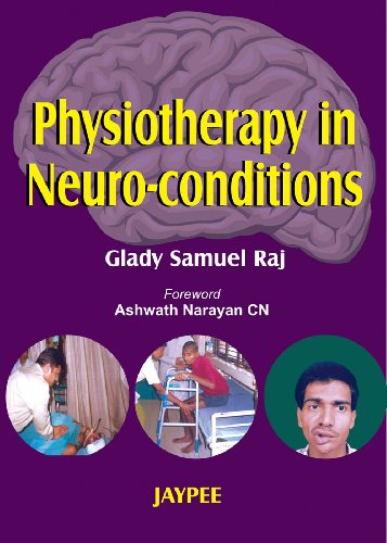 Physiotherapy in Neuroconditions: Glady Samuel Raj