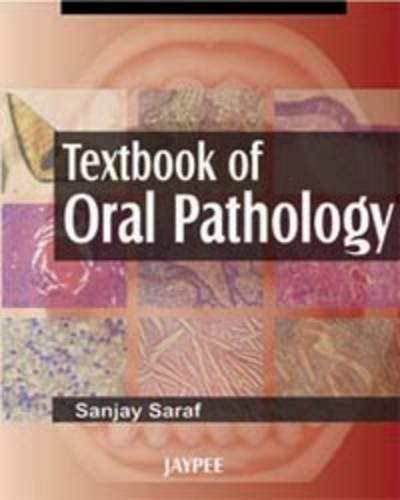 9788180616556: Textbook of Oral Pathology