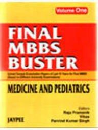 MBBS Buster Final Medicine and Pediatrics: Parvind Kumar Singh, Raja Pramanik, Vikas (Eds)