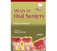 MCQs in Oral Surgery: Babu S. Parmar