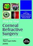 Step by Step Corneal Refractive Surgery: Techniques and Technology: Ashok Garg, Ioannis G ...