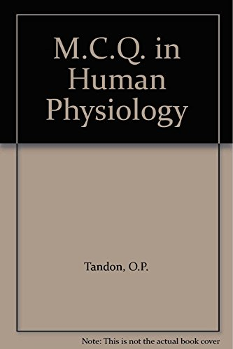 MCQs in Human Physiology Basic and Applied [In Case of Any Difficulty, Students are Advised to ...