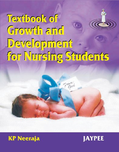 9788180618284: Textbook of Growth and Development for Nursing Students