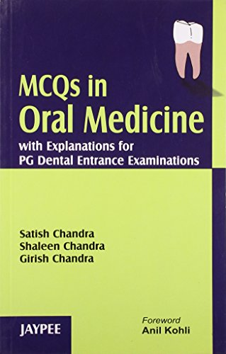 MCQs in Oral Medicine with Explanations for