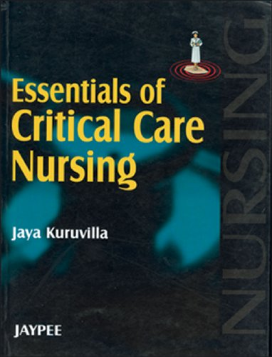 Essentials of Critical Care Nursing: Jaya Kuruvilla