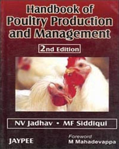Handbook of Poultry Production and Management (Second Edition): MF Diddiqui,NV Jadhav