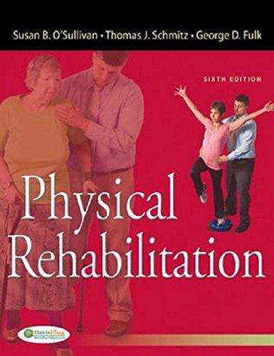 Physical Rehabilitation: Susan B. O'Sullivan,Thomas