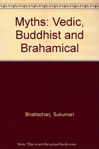 9788180640025: Myths: Vedic, Buddhist and Brahamical