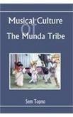 Musical Culture of the Munda Tribe: Sema Topano