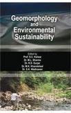 Geomorphology and Environmental Sustainability : Felicitation Volume: S C Kalwar;