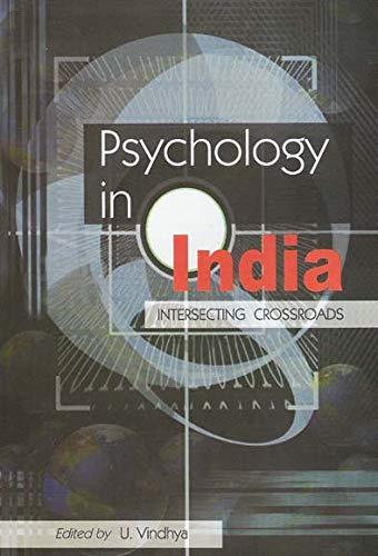 Psychology in India: Intersecting Crossroads: U. Vindhya (Ed.)