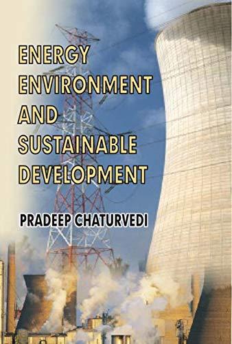 Energy, Environment and Sustainable Development: Pradeep Chaturvedi