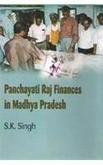 Panchayati Raj Finances in Madhya Pradesh: Singh Samarendra Kumar