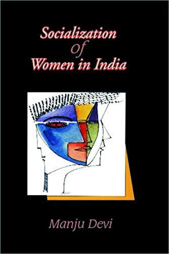 Socialization of Women in India: Manju Devi