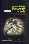 Human Rights and Poverty in India : S N Chaudhary
