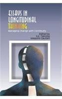 Essays in Longitudinal Thinking : Managing Change: S K Tamotia