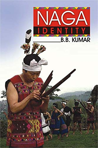 Naga Identity (The): B.B. Kumar