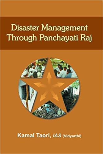 Disaster Management Through Panchayati Raj: Kamal Taori