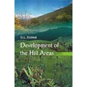 Development of the Hill Area:: G.L. Dobhal