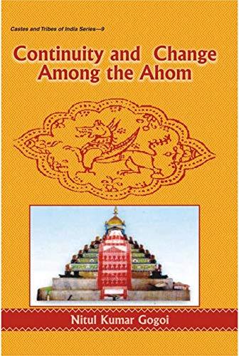Continity and Change Among the Ahom: Nitul Kumar Gogoi