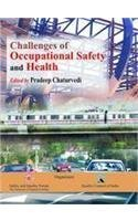 Challenges of Occupational Safety and Health : Pradeep Chaturvedi