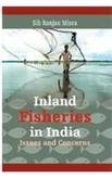 9788180693106: Inland Fisheries in India: Issues and Concerns