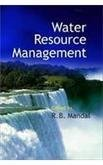 Water Resource Management: R B Mandal